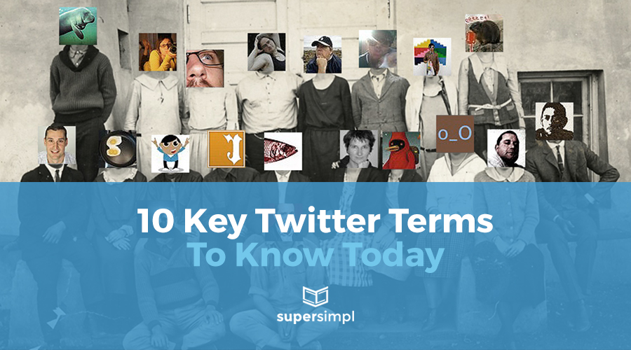 10 Key Twitter Terms to Know Today