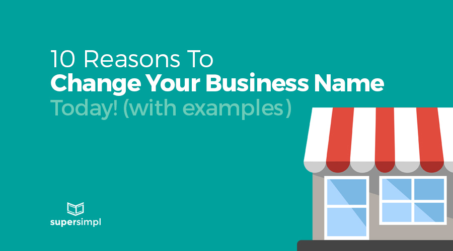 10 reasons to change your business name today graphic