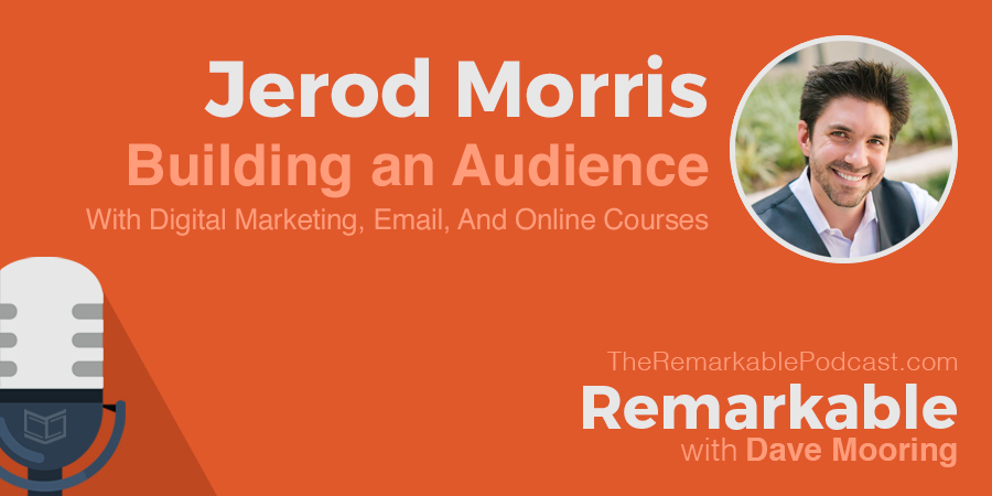 Remarkable Podcast with Jerod Morris