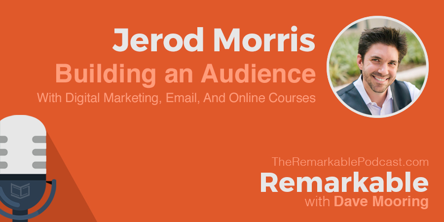 Building an Audience with Digital Marketing, Email, and Online Courses [Transcript]