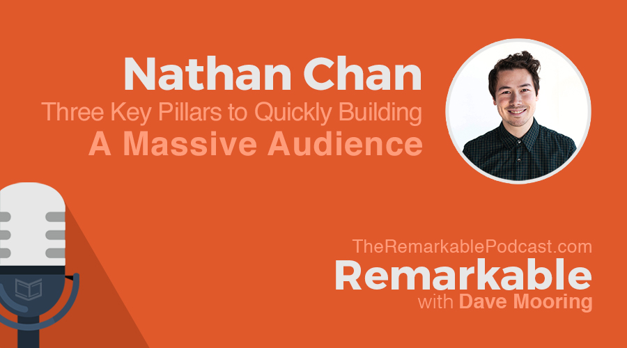 Three Key Pillars to Quickly Building a Massive Audience [Transcript]