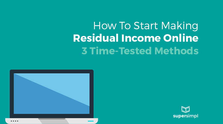 how to start making residual income online graphic