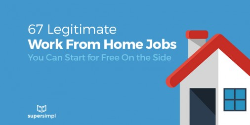 legitimate free work from home jobs supersimpl start a profitable online business or blog 1734